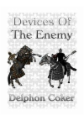 Devices of the Enemy