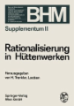 Rationalisierung in Hüttenwerken