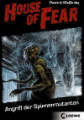 House of Fear 3 - Angriff der Spinnenmutanten
