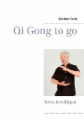 Qi Gong to go