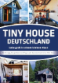 Tiny House Deutschland