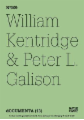 William Kentridge & Peter L. Galison
