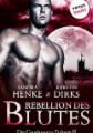 Rebellion des Blutes