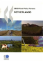 OECD Rural Policy Reviews: Netherlands 2008