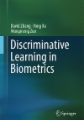 Discriminative Learning in Biometrics
