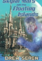 Skylar Mars and the Floating Islands
