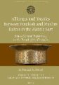 Alliances and Treaties Between Frankish and Muslim Rulers in the Middle East: Cross-Cultural Diplomacy in the Period of the Crusades