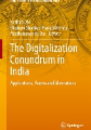 The Digitalization Conundrum in India: Applications, Access and Aberrations