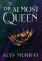 The Almost Queen