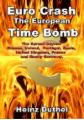 Euro Crash. The European Time Bomb.