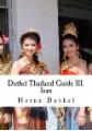 Duthel Thailand Guide III