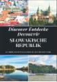 Discover Entdecke Decouvrir Slowakische Republik