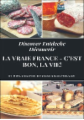Discover Entdecke Découvrir La Vraie France - C'est bon, la vie!