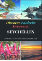 Discover Entdecke Découvrir Seychelles Travelogue