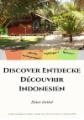 Discover Entdecke Découvrir Indonesien