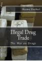 Illegal Drug Trade