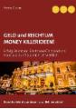Geld und Reichtum - Money-Killerideen!