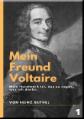 Mein Freund Voltaire