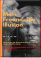 Mein Freund: Die Illusion