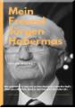 MEIN FREUND JÜRGEN HABERMAS