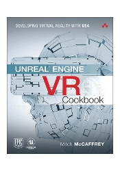 Unreal Engine VR Cookbook